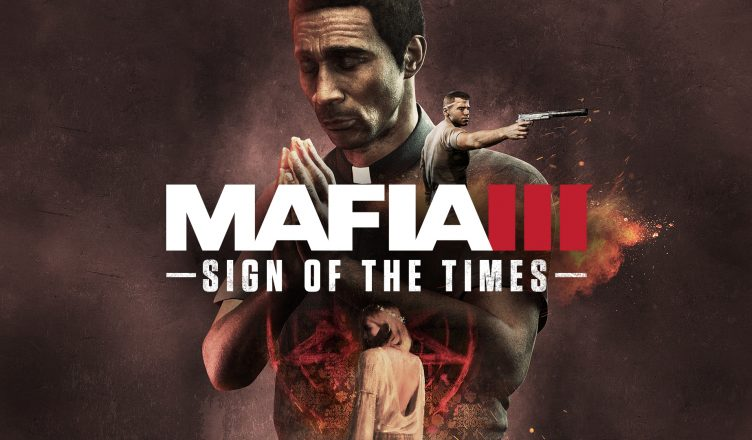 Mafia 3: Sign of the Times